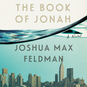 The book of jonah a novel unabridged audiobook