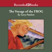 The voyage of the frog unabridged audiobook