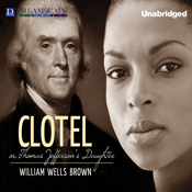 Clotel or the presidents daughter unabridged audiobook