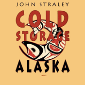 Cold storage alaska unabridged audiobook