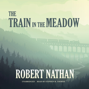 The train in the meadow unabridged audiobook