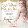 In My Wildest Fantasies: Pembroke Palace Series, Book One (Avon Romantic Treasure)