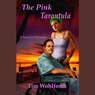 The Pink Tarantula: A Novel in 9 Episodes