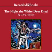 The night the white deer died unabridged audiobook