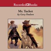 Mr tucket the tucket adventures book 1 unabridged audiobook