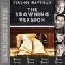 The Browning Version (Dramatized)