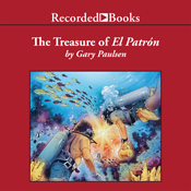 The treasure of el patr n gary paulsen world of adventure unabridged audiobook