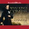 Why Kings Confess: A Sebastian St. Cyr Mystery