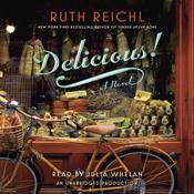 Delicious a novel unabridged audiobook