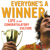 Everyone s a winner life in our congratulatory culture unabridged audiobook