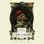William shakespeares the jedi doth return unabridged audiobook
