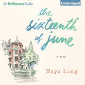 The sixteenth of june a novel unabridged audiobook
