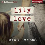 Lily love unabridged audiobook