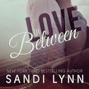 Love in between unabridged audiobook