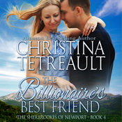 The billionaires best friend the sherbrookes of newport volume 4 unabridged audiobook