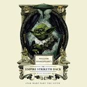 William shakespeares the empire striketh back audiobook