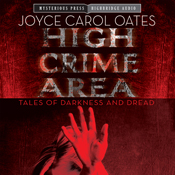 High crime area tales of darkness and dread unabridged audiobook
