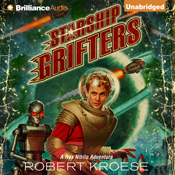 Starship grifters rex nihilo book 1 unabridged audiobook
