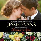Betting on you always a bridesmaid book 1 unabridged audiobook