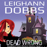 Dead Wrong: Blackmoore Sisters, Book 1