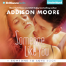 Someone Like You: Someone to Love, Book 2
