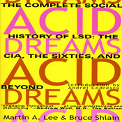 Acid dreams the complete social history of lsd the cia the sixties and beyond unabridged audiobook