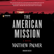 The american mission unabridged audiobook