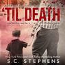 Til death unabridged audiobook 3