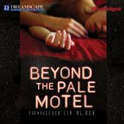 Beyond the pale motel unabridged audiobook