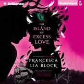 The island of excess love unabridged audiobook