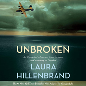 Unbroken the young adult adaptation an olympians journey from airman to castaway to captive unabridged audiobook