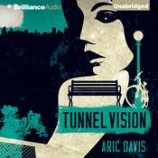 Tunnel vision unabridged audiobook 3