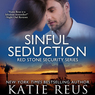 Sinful Seduction: Red Stone Security Series, Book 8