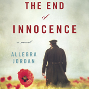 The end of innocence a novel unabridged audiobook