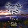 Texas Twilight: McCutcheon Family, Book 2