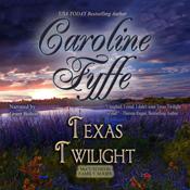Texas twilight mccutcheon family book 2 unabridged audiobook