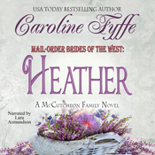 Mail order brides of the west heather unabridged audiobook
