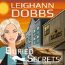 Buried Secrets: Blackmoore Sisters Mystery, Book 4
