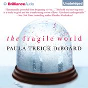 The fragile world unabridged audiobook