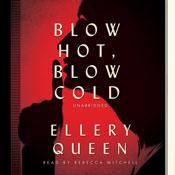 Blow hot blow cold unabridged audiobook