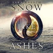 Snow like ashes unabridged audiobook