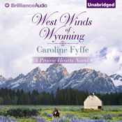 West winds of wyoming prairie hearts book 3 unabridged audiobook