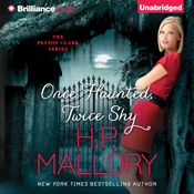 Once haunted twice shy peyton clark book 2 unabridged audiobook