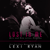Lost in me here and now unabridged audiobook