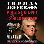 Thomas jefferson president and philosopher unabridged audiobook