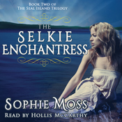The selkie enchantress seal island trilogy book 2 unabridged audiobook
