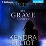 Her Grave Secrets: Rogue River Novella, Book 3