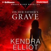 On her fathers grave rogue river novella book 1 unabridged audiobook