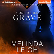 Gone to her grave rogue river novella book 2 unabridged audiobook