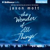 The wonder of all things unabridged audiobook